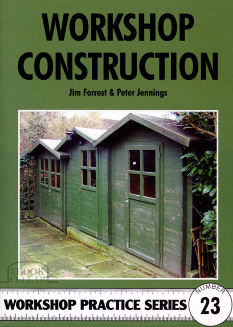 WORKSHOP CONSTRUCTION Engineering Practice Manual paperback book NEW shed build