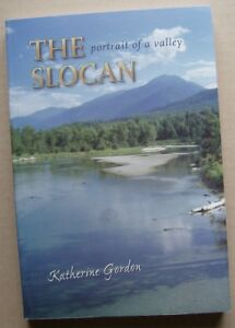 History Book.THE SLOCAN,PORTRAIT of a VALLEY,Katherine Gordon...
