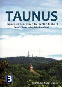 TAUNUS Impressionen einer Kulturlandschaft Mountain Range Hesse