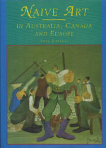 Naive art in Australia  Canada and Europe