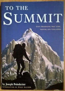 ToThe Summit, 50 Mountains That Lure, Inspire and Challenge