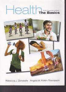 Health: The Basics 6th Canadian Edition