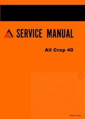 Allis Chalmers All Crop 40 Harvester Service Manual Ac