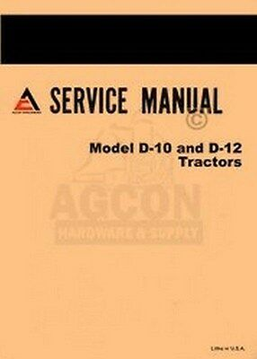 Allis Chalmers D-10 D-12 D10 D12 Tractor Service Manual