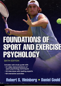 Foundations of Sport and Exercise Psychology - 6th Ed.