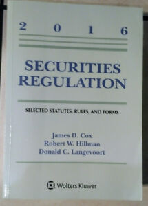 Securities Regulation - Cox, Hillman, Langevoort (2016)