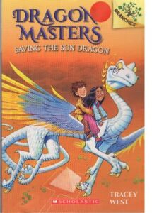 DRAGON MASTERS SERIES BY TRACEY WEST FOR YOUNG READERS 6 TO 9