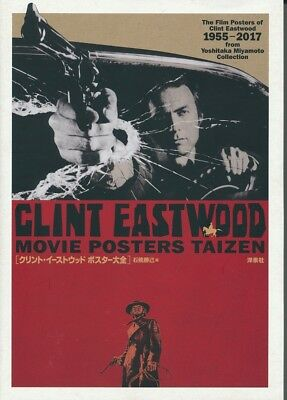 Clint Eastwood Movie Poster Taizen -200 Posters Art Book From Japan 2017