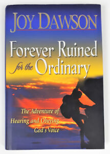 Forever Ruined for the Ordinary: Hearing and Obeying God's Voice