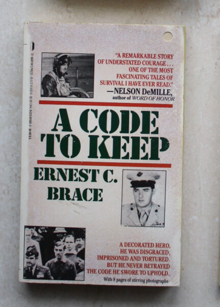 A Code to Keep, Ernest C. Brace
