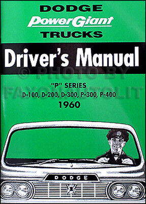 1960 Dodge Pickup and Truck Owners Manual 60 Owner Guide D100 D200 D300 Drivers