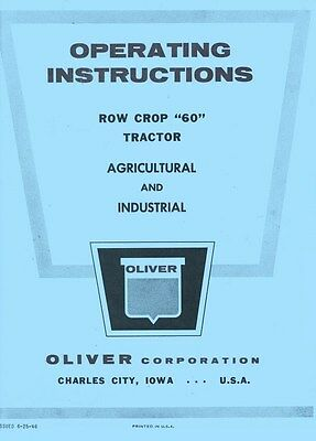 Oliver 60 Row Crop Only For Row Crop Trac Industrial Tractor Operators Manual