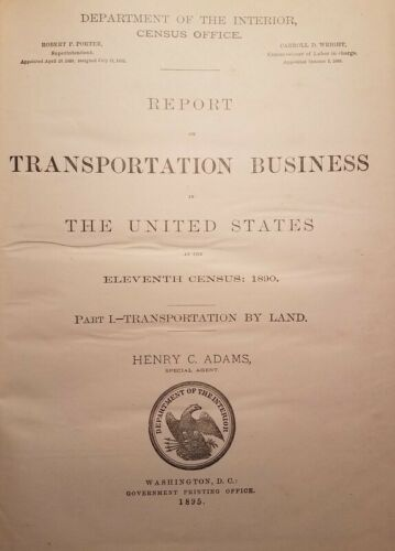 1895 Interior Dept Report on Transportation Business in US Steam Railroads Rwy