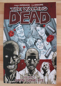 THE WALKING DEAD by ROBERT KIRKMAN and TONY MOORE