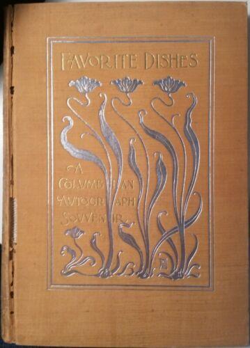 1893 Favorite Dishes A Columbian Autograph Souvenir Gookin SIGNED Carrie Shuman
