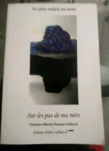 Livre Sur les pas de ma mère - Victoire Marie-France Collard