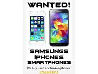 Phone wanted. I will buy iphones, samsungs and smartphone