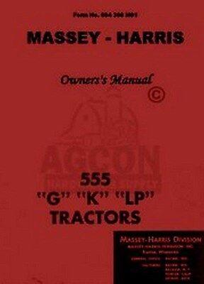 Massey Harris 555 G K Lp Tractor Operator Manual