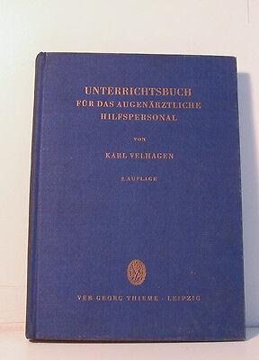 [ Nn 19] Unterrichtsbuch for the Augenärztliche Hilfspersonal Velhagen Thieme