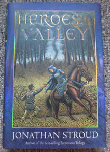 HEROES OF THE VALLEY Hardcover by Jonathan Stroud