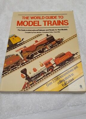 The World Guide To Model Trains - Peter McHoy