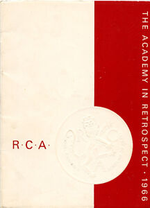 ROYAL CANADIAN ACADEMY OF ARTS: THE ACADEMY IN RETROSPECT 1966