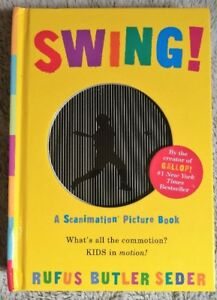 Swing - A Scanimation Picture Book - Rufus Butler Seder