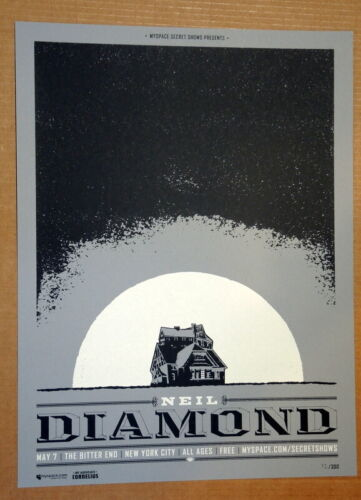 NEIL DIAMOND - 2008 - BITTER END - NEW YORK CITY - MYSPACE SECRET SHOW  POSTER