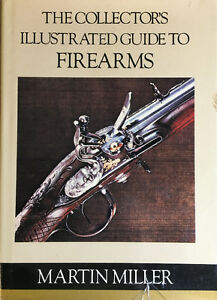 Collector's Illustrated Guide to Firearms Kawartha Lakes Peterborough Area image 1