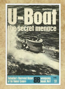 U-boat: The Secret Menace (History of 2nd World War) by Mason, D