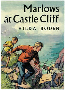 Vintage Book: Marlows At Castle Cliff by Hilda Boden, Hardcover