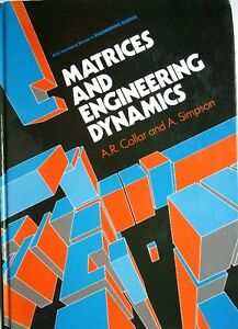 Matrices and engineering dynamics