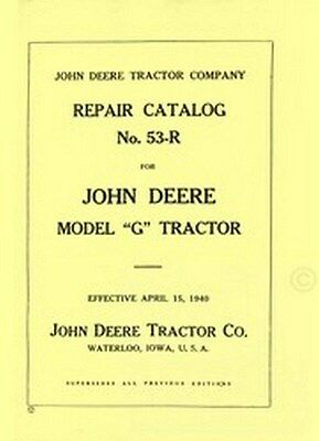 John Deere Model G Tractor Parts Catalog Manual Jd 53-r