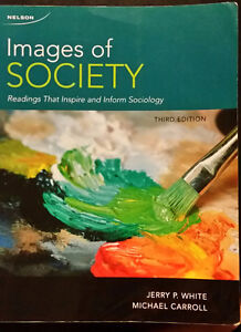Images of Society- third edition Jerry P White and Michael Carro