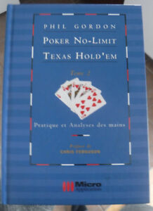 Phil Gordon Texas Hold'em Poker Pratique et Analyses Tome 2