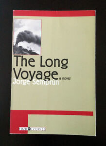 """Book """"The Long Voyage"""" by Jorge Semprun"""