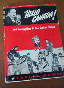 Hello Canada! and Hockey Fans in the United States-Foster Hewitt