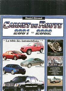 CARNET DE ROUTE 2001-2002 DANIEL HÉRAUD EXCELLENT ÉTAT TAXES INC
