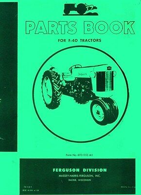 Ferguson F-40 F40 Tractor Parts Book Manual