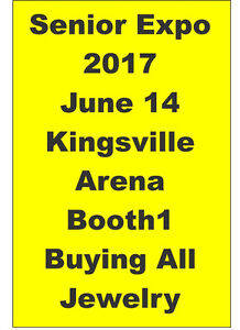 SENIOR EXPO  2017 Booth1 Buying All Jewelry,Coins,Windup Watches