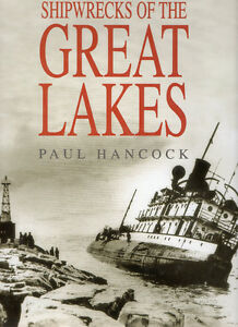 SHIPWRECKS of the GREAT LAKES – Paul Hancock  2001 Hcvr DJ 1st