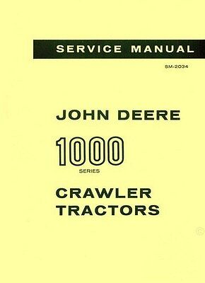 John Deere Model 1010 1000 Crawler Tractor Service Shop Manual Jd