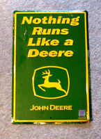 Nothing Runs Like A Deere Metal Sign