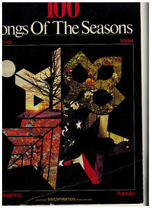 100 SONGS OF THE SEASONS - FOR PIANO, EASTER MUSIC, TRAD. HYMNS