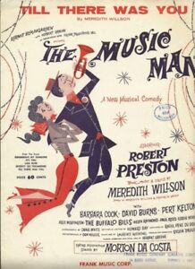 1957 TILL THERE WAS YOU Vintage Sheet Music THE MUSIC MAN by Mer