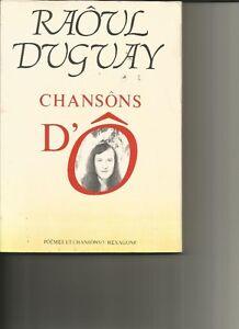 Raôul Duguay Chansôns d'Ô