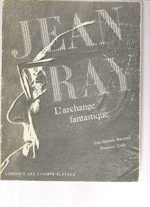 JEAN RAY L'archange fantastique