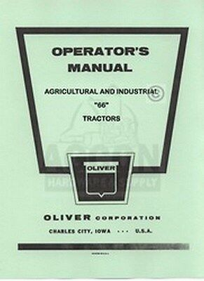 Oliver 66 Row Crop Standard Industrial Operator Owner Manual