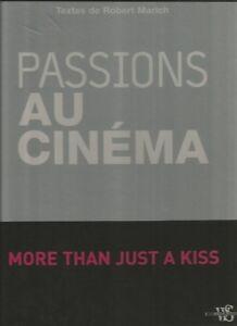 Passions au cinéma More than just a kiss