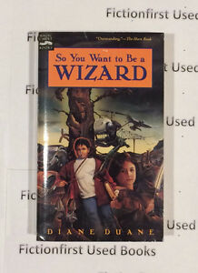 "Autographed ""So you want to be a Wizard"" by: Diane Duane"